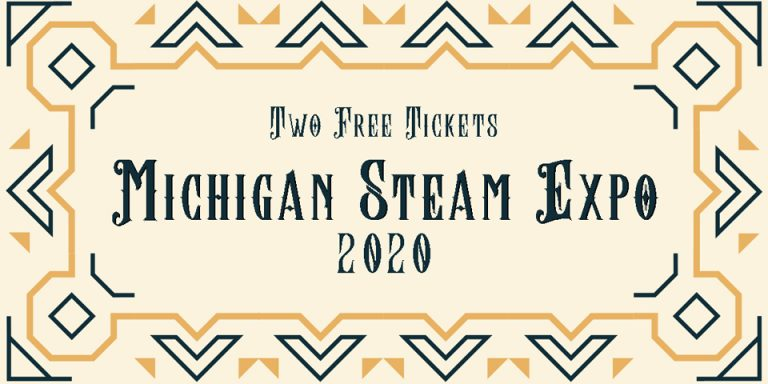 Win 2 Free Tickets to Michigan Steam Expo